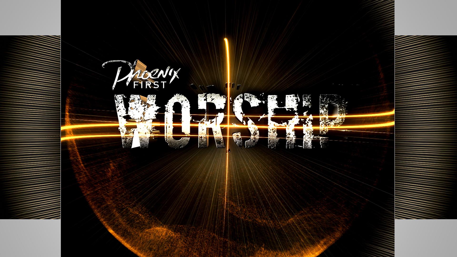 phoenix-first-worship1